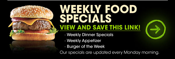 Weekly Food Specials - View and Save this Link! - (click) here